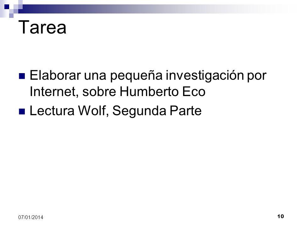 Tarea Elaborar una pequeña investigación por Internet, sobre Humberto Eco Lectura Wolf, Segunda Parte 10 07/01/2014