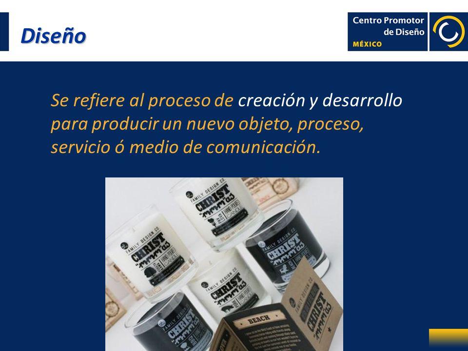 Se refiere al proceso de creación y desarrollo para producir un nuevo objeto, proceso, servicio ó medio de comunicación. Diseño
