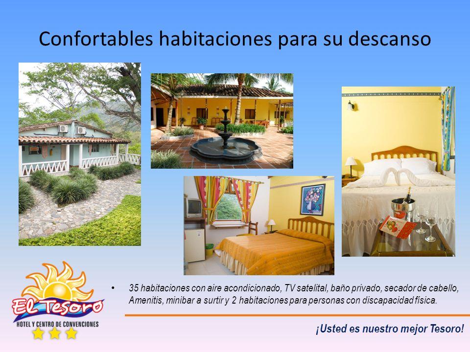 ¡Usted es nuestro mejor Tesoro! Confortables habitaciones para su descanso 35 habitaciones con aire acondicionado, TV satelital, baño privado, secador