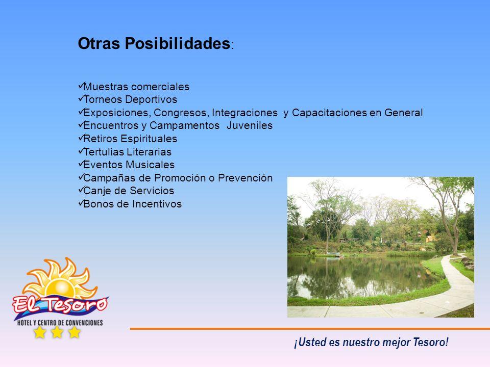 Otras Posibilidades : Muestras comerciales Torneos Deportivos Exposiciones, Congresos, Integraciones y Capacitaciones en General Encuentros y Campamen