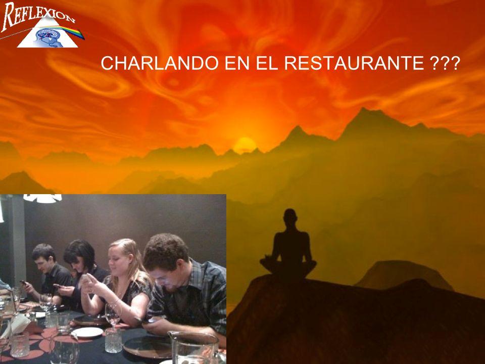 CHARLANDO EN EL RESTAURANTE ???