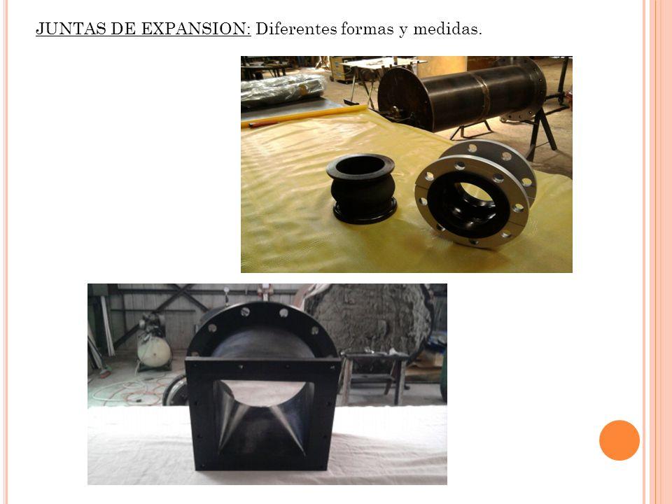 JUNTAS DE EXPANSION: Diferentes formas y medidas.