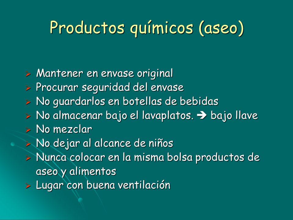 Productos químicos (aseo) Mantener en envase original Mantener en envase original Procurar seguridad del envase Procurar seguridad del envase No guard