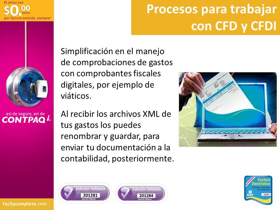 Simplificación en el manejo de comprobaciones de gastos con comprobantes fiscales digitales, por ejemplo de viáticos. Al recibir los archivos XML de t