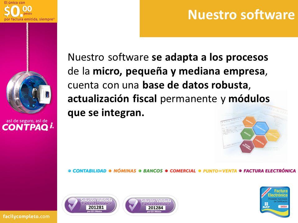 Nuestro software Nuestro software se adapta a los procesos de la micro, pequeña y mediana empresa, cuenta con una base de datos robusta, actualización