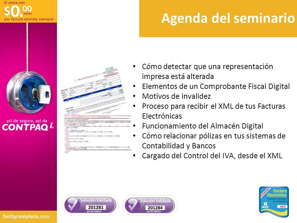 Agenda del seminario Cómo detectar que una representación impresa está alterada Elementos de un Comprobante Fiscal Digital Motivos de invalidez Proces
