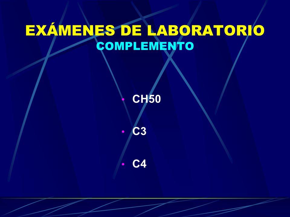 EXÁMENES DE LABORATORIO COMPLEMENTO CH50 C3 C4