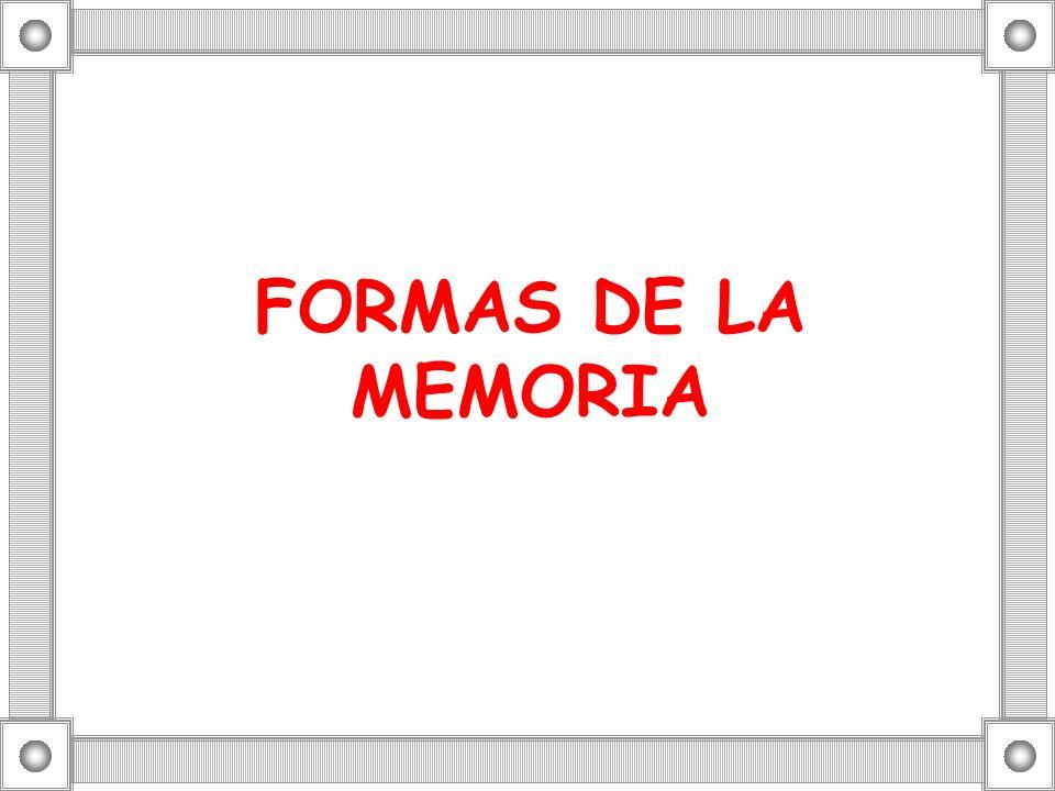 FORMAS DE LA MEMORIA