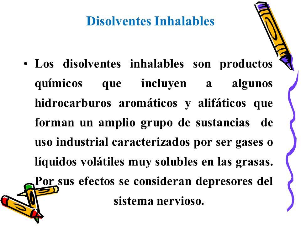 Los disolventes inhalables son productos químicos que incluyen a algunos hidrocarburos aromáticos y alifáticos que forman un amplio grupo de sustancia