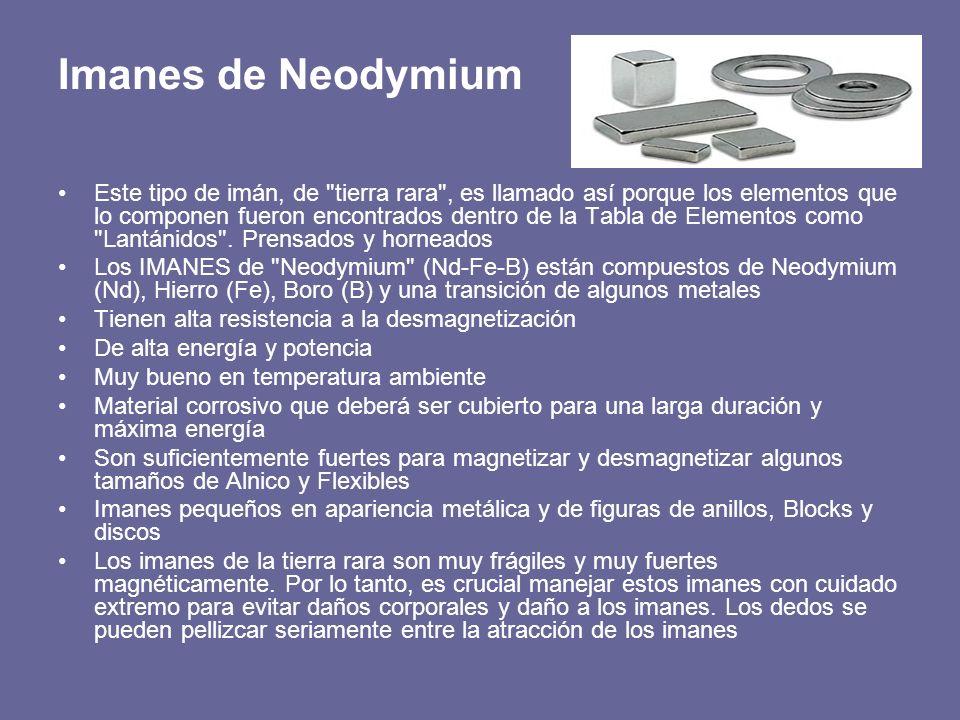 Imanes de Neodymium Este tipo de imán, de