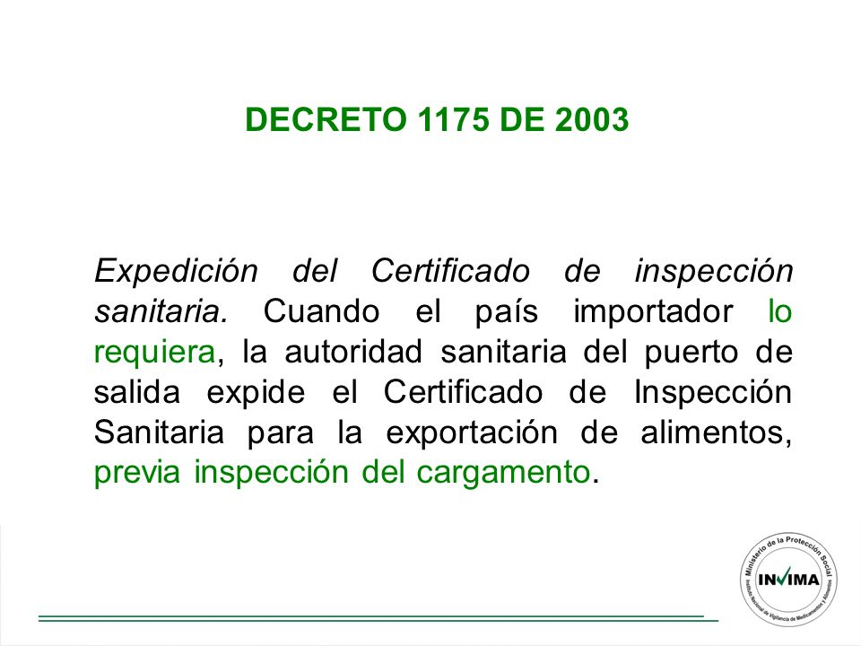 Expedición del Certificado de inspección sanitaria.