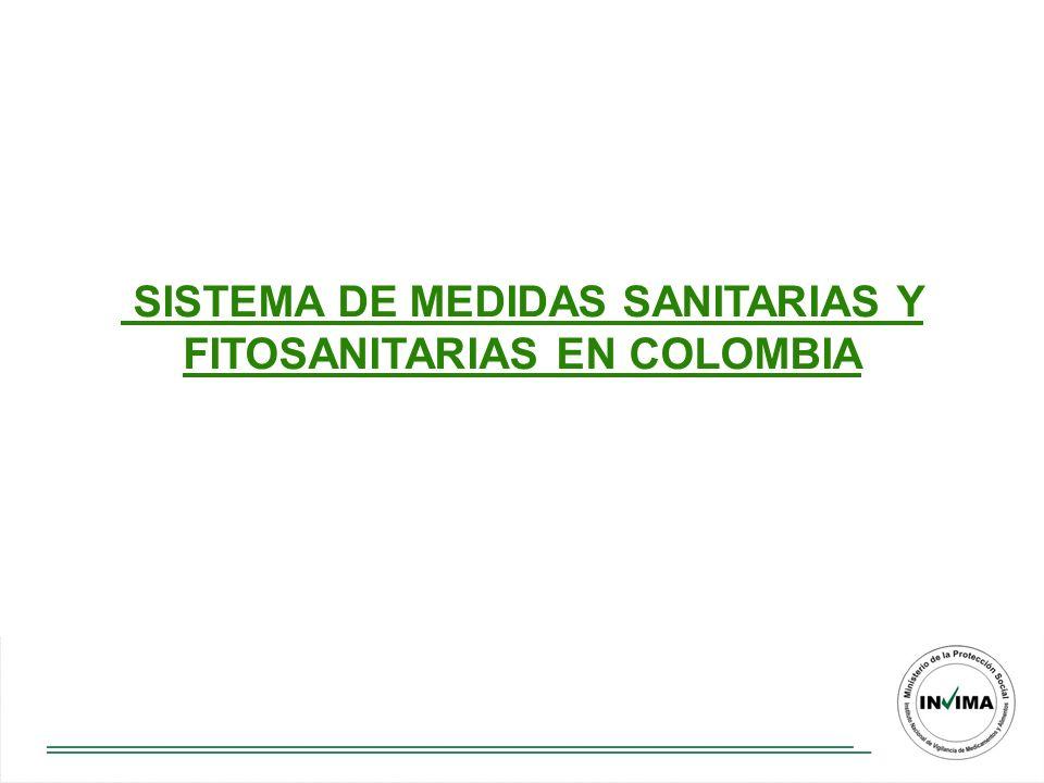MCIT SISTEMA COLOMBIANO DE MEDIDAS SANITARIAS Y FITOSANITARIAS MPSMAVDTMADR INVIMA SIC S.