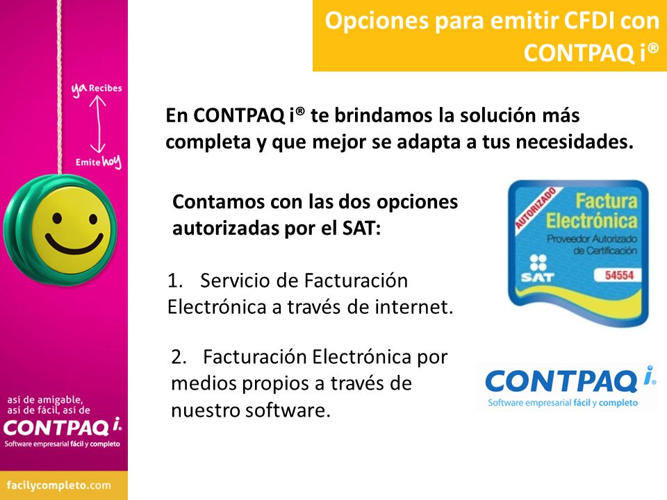 En CONTPAQ i® te brindamos la solución más completa y que mejor se adapta a tus necesidades. 2. Facturación Electrónica por medios propios a través de