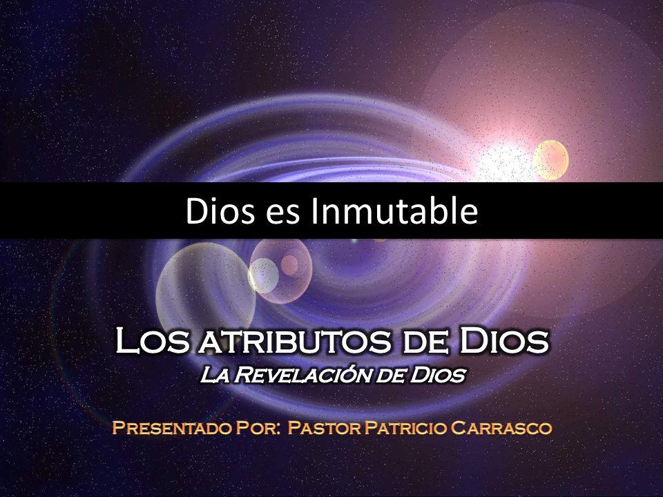 Dios es Inmutable