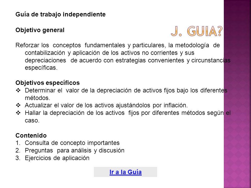Objetivo general Reforzar los conceptos fundamentales y particulares, la metodología de contabilización y aplicación de los activos no corrientes y su