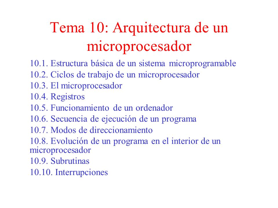 Tema 10: Arquitectura de un microprocesador Arquitectura de Equipos y Sistemas Informáticos Curso 2010/2011 I.E.S. Pacífico