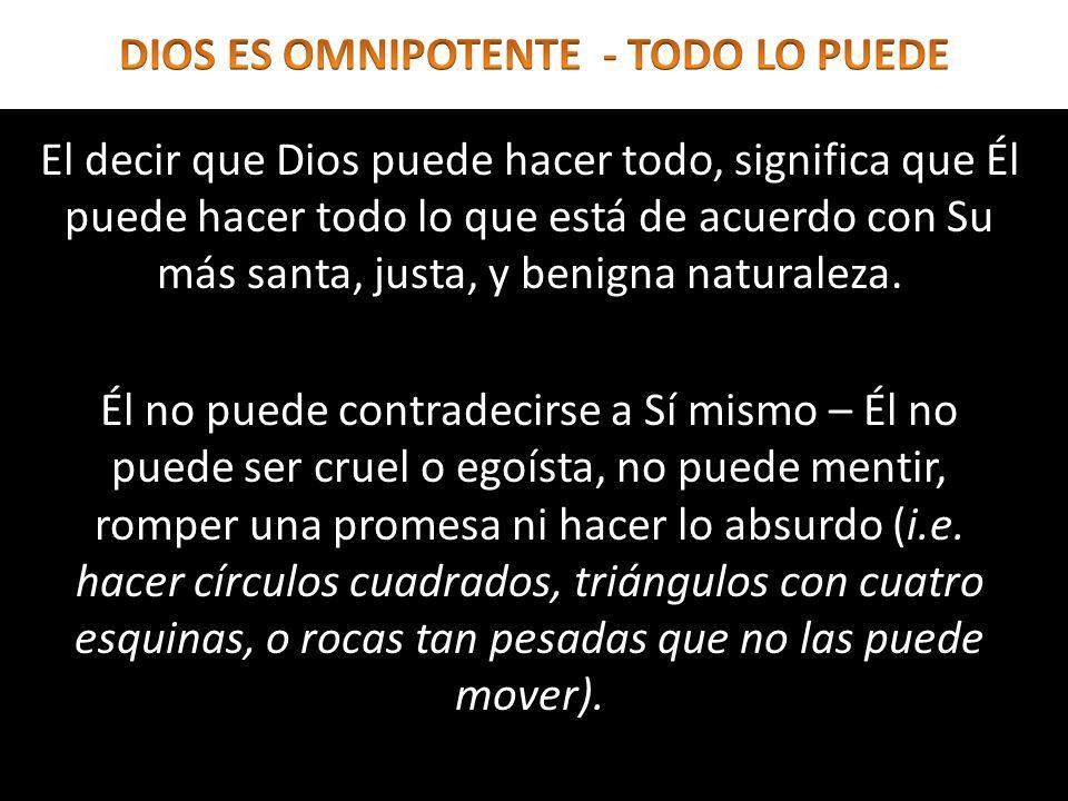 Para el cristiano, la omnipotencia de Dios infunde confianza absoluta.