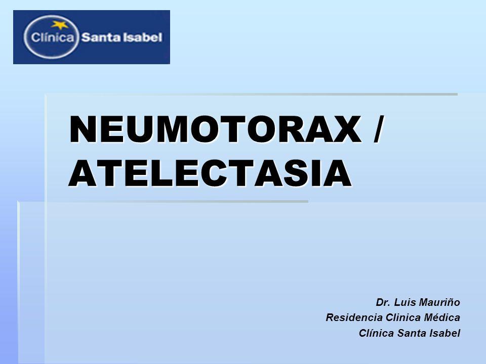 Definición: Neumotórax: Neumotórax: Presencia de aire en el espacio virtual constituido por la pleura parietal y visceral.