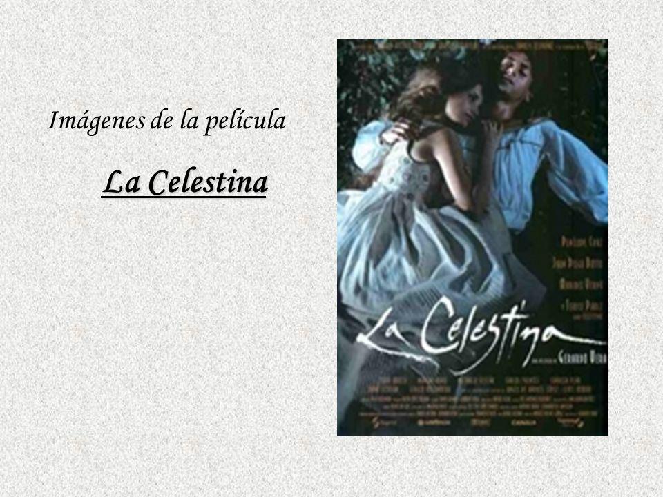 Imágenes de la película La Celestina