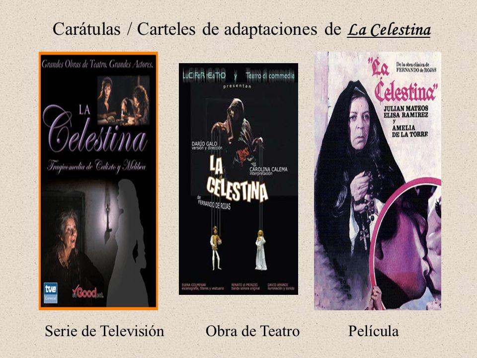 Carátulas / Carteles de adaptaciones de La Celestina Serie de Televisión Obra de Teatro Película