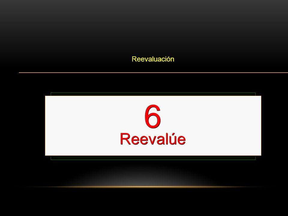 Reevalúe el ABC Reevaluación Esto se hace cada 2 minutos o 5 ciclos 6 Reevalúe 6 Reevalúe