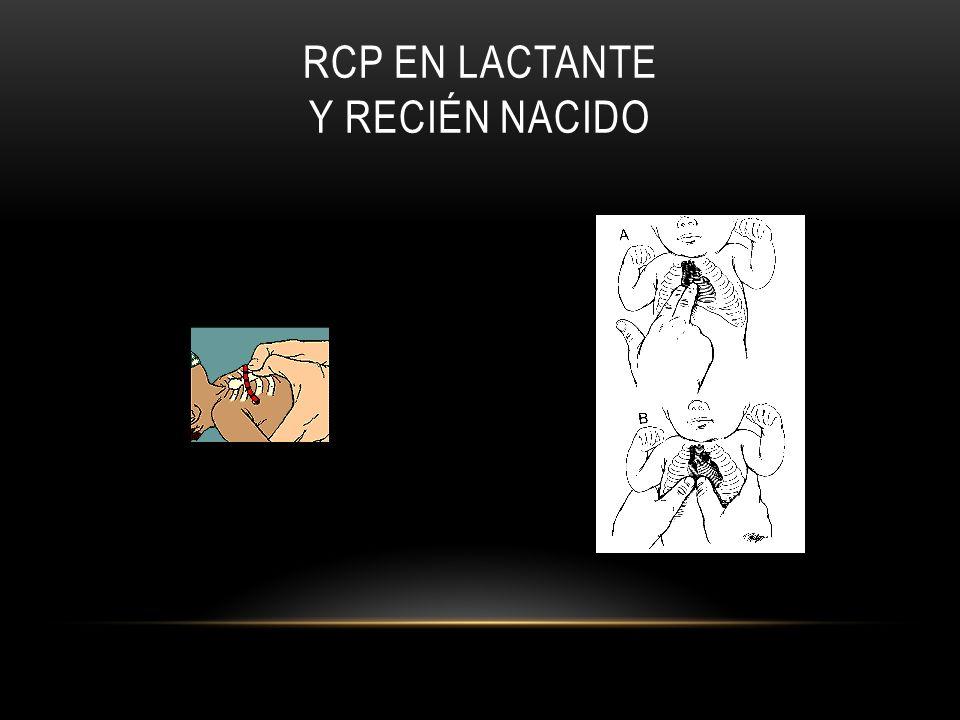 RCP EN LACTANTE Y RECIÉN NACIDO