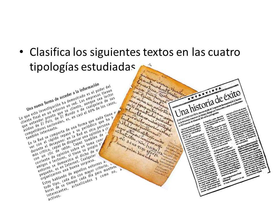 Clasifica los siguientes textos en las cuatro tipologías estudiadas.