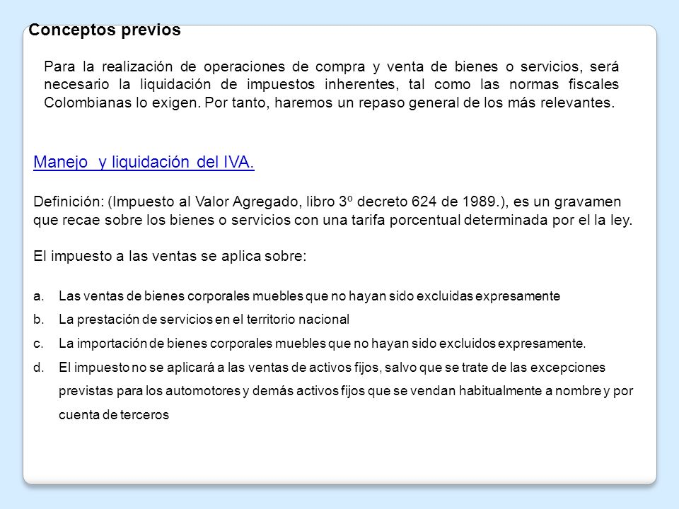 RESPONSABLES DEL IMPUESTO.art.437 et (estatuto Tributario).