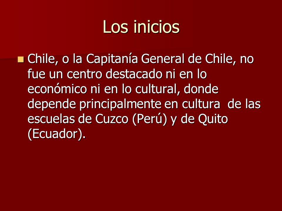 Los inicios Chile, o la Capitanía General de Chile, no fue un centro destacado ni en lo económico ni en lo cultural, donde depende principalmente en c