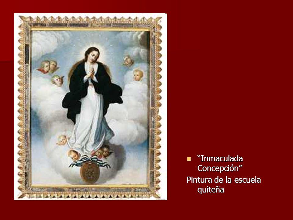 Inmaculada Concepción Inmaculada Concepción Pintura de la escuela quiteña