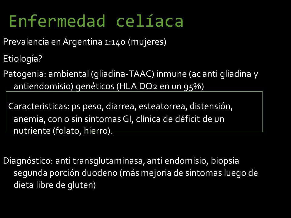 Enfermedad celíaca Prevalencia en Argentina 1:140 (mujeres) Prevalencia en Argentina 1:140 (mujeres) Etiología? Patogenia: ambiental (gliadina-TAAC) i