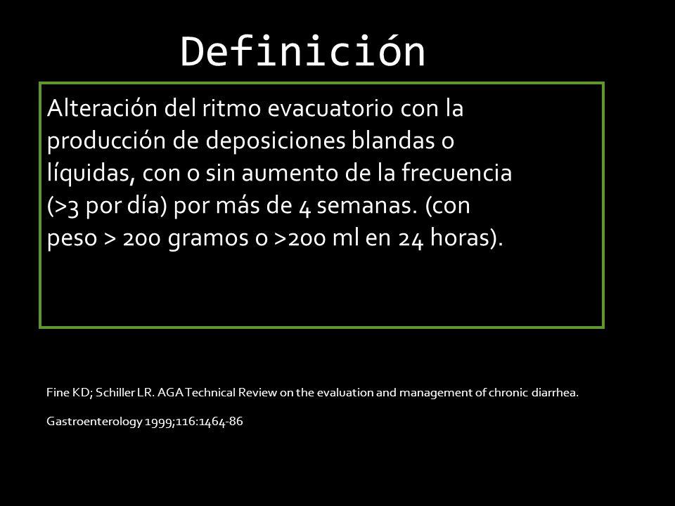 Definición Alteración del ritmo evacuatorio con la producción de deposiciones blandas o líquidas, con o sin aumento de la frecuencia (>3 por día) por