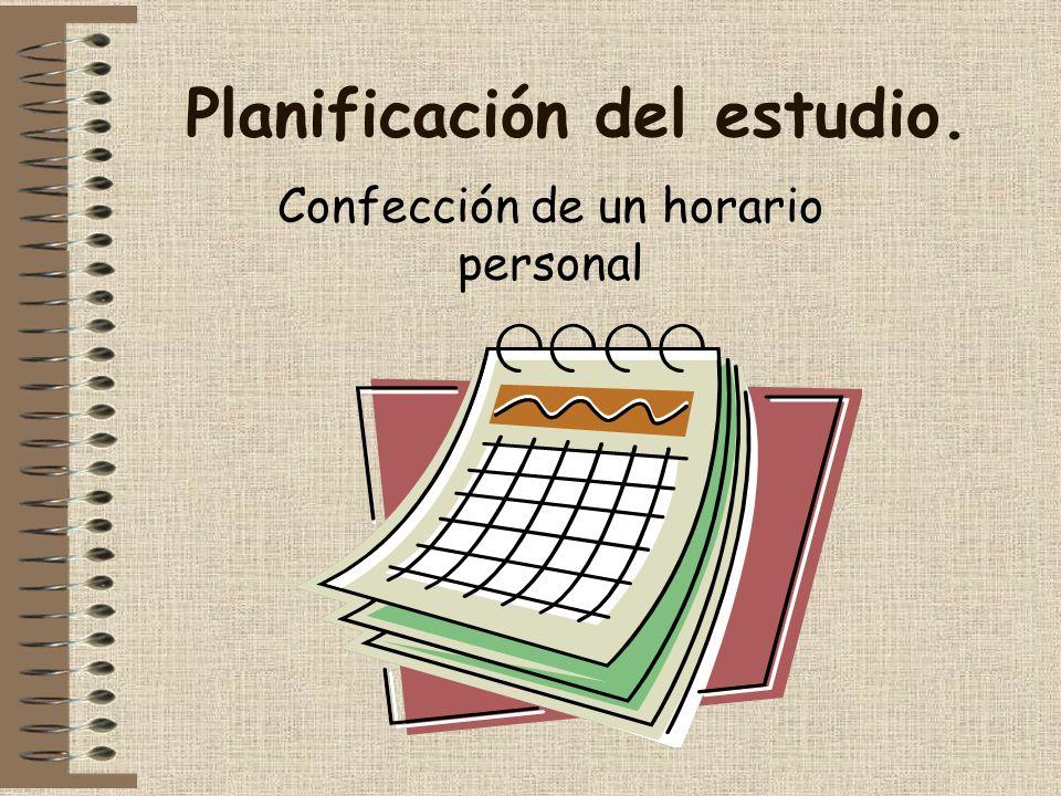 Planificación del estudio. Confección de un horario personal
