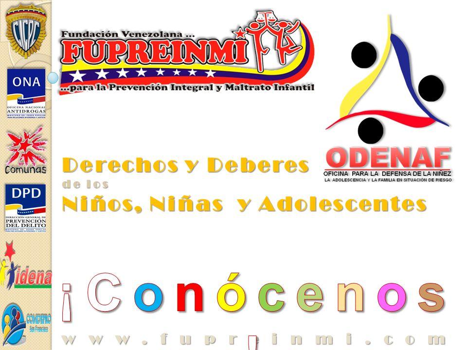 Derechos y Deberes de los Niños, Niñas y Adolescentes www.fupreinmi.com