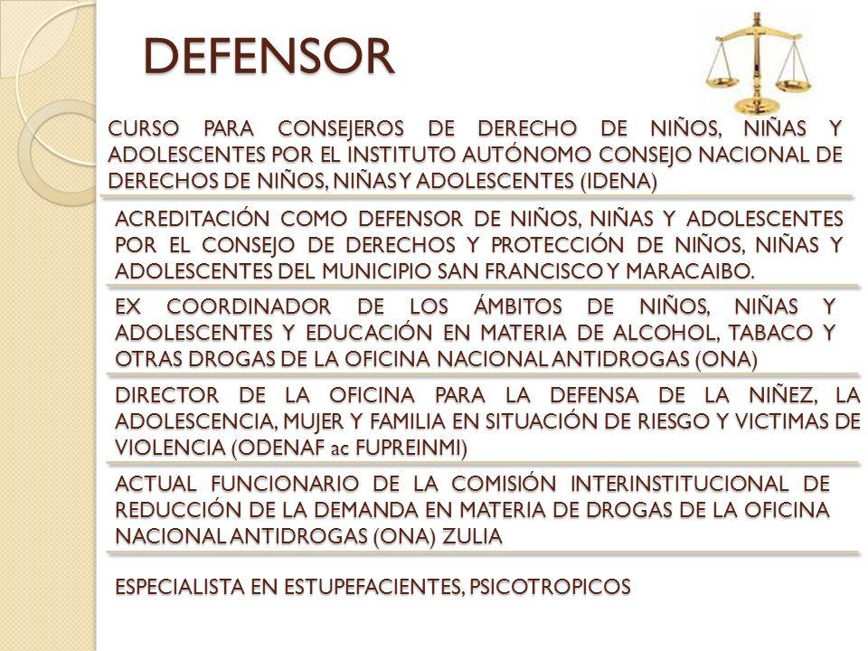 DEFENSOR ACREDITACIÓN COMO DEFENSOR DE NIÑOS, NIÑAS Y ADOLESCENTES POR EL CONSEJO DE DERECHOS Y PROTECCIÓN DE NIÑOS, NIÑAS Y ADOLESCENTES DEL MUNICIPI