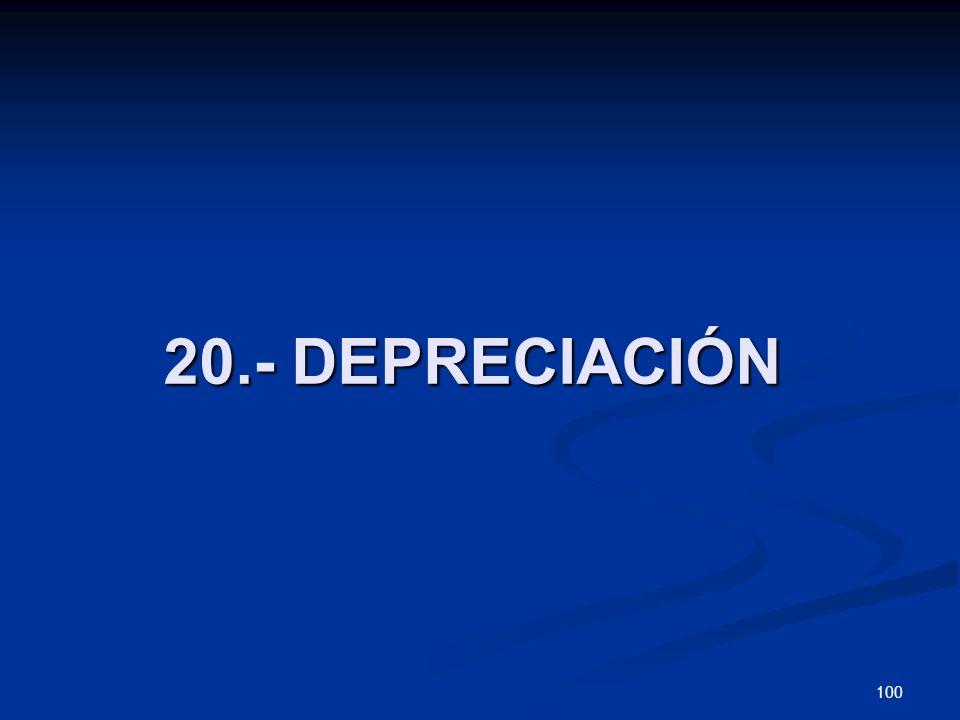 100 20.- DEPRECIACIÓN