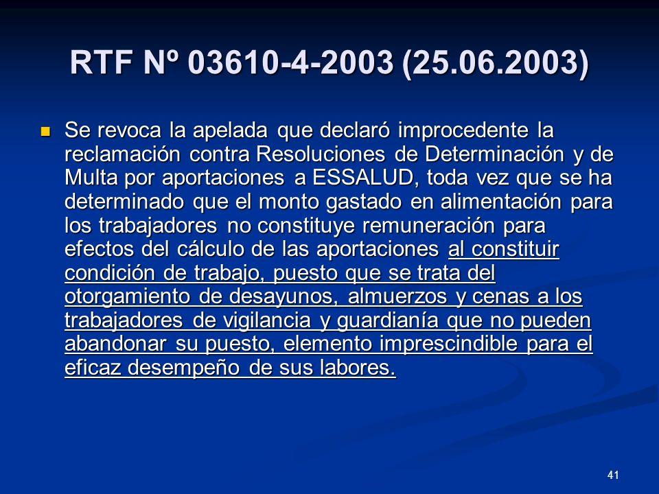 41 RTF Nº 03610-4-2003 (25.06.2003) Se revoca la apelada que declaró improcedente la reclamación contra Resoluciones de Determinación y de Multa por a