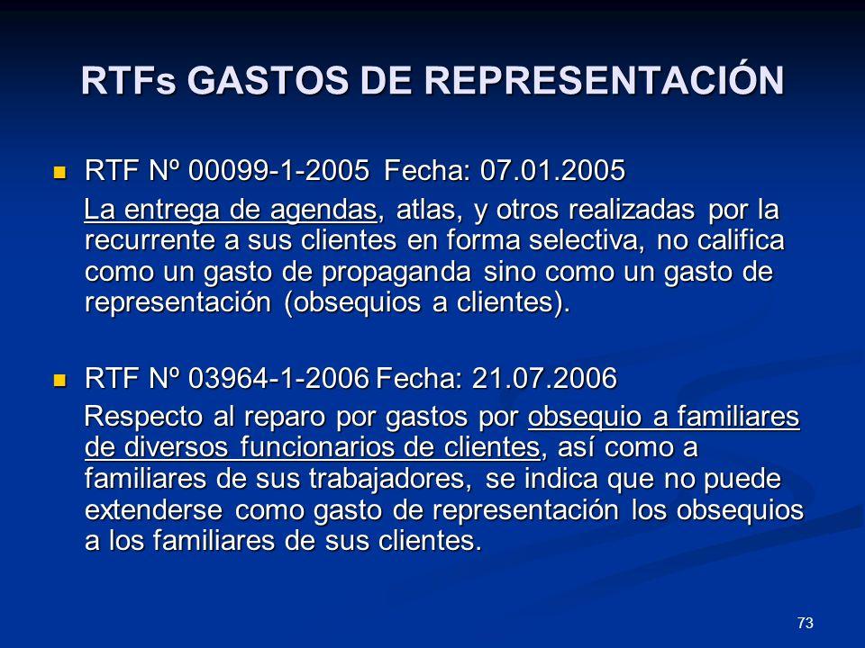 73 RTFs GASTOS DE REPRESENTACIÓN RTF Nº 00099-1-2005 Fecha: 07.01.2005 RTF Nº 00099-1-2005 Fecha: 07.01.2005 La entrega de agendas, atlas, y otros rea