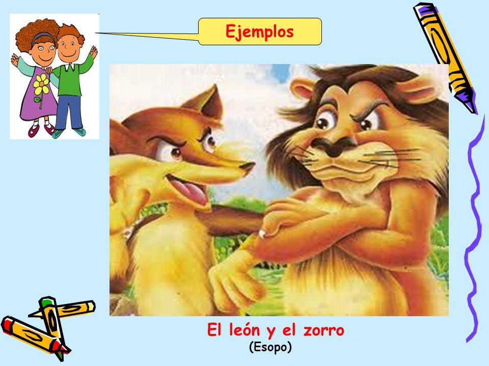 Ejemplos El león y el zorro (Esopo)