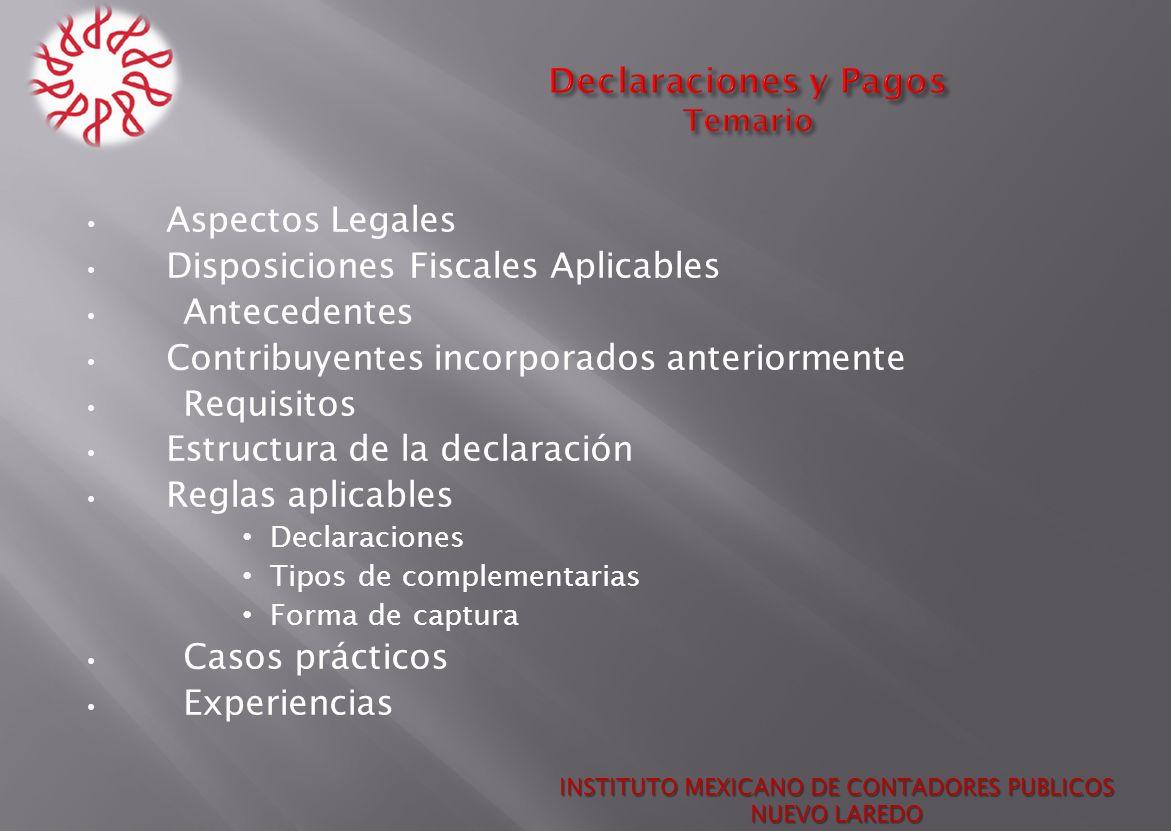 Al descargar la declaración mostrara las siguientes opciones: Instalación en equipo local Descargar para otro equipo INSTITUTO MEXICANO DE CONTADORES PUBLICOS NUEVO LAREDO