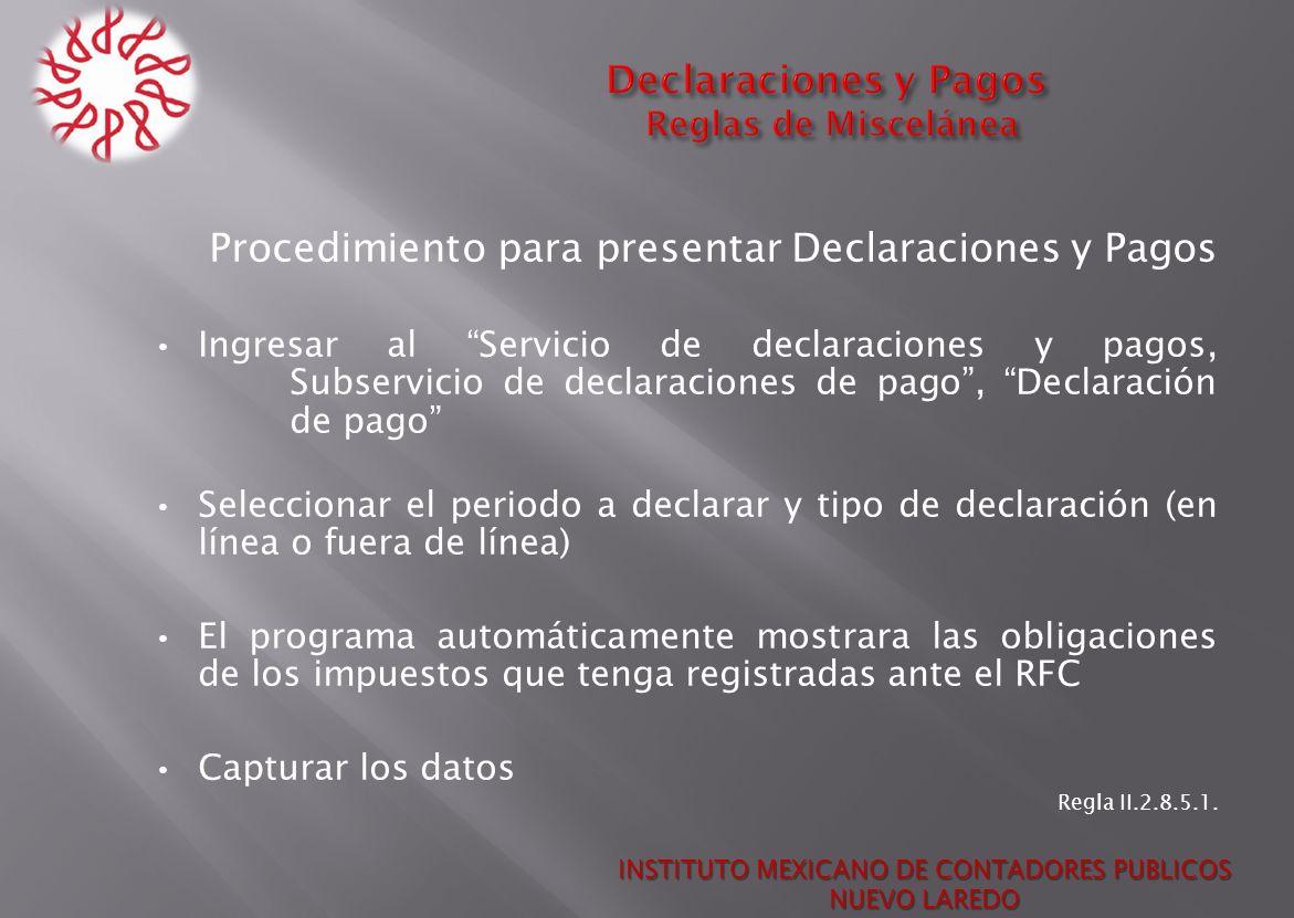 Procedimiento para presentar Declaraciones y Pagos Ingresar al Servicio de declaraciones y pagos, Subservicio de declaraciones de pago, Declaración de