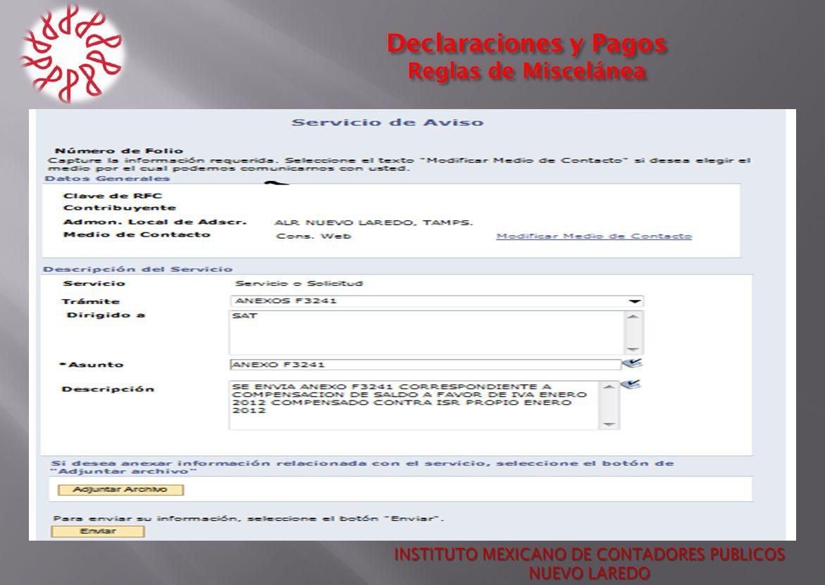 Declaraciones y Pagos Reglas de Miscelánea INSTITUTO MEXICANO DE CONTADORES PUBLICOS NUEVO LAREDO