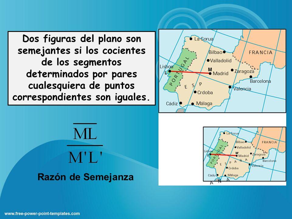 Dos figuras del plano son semejantes si los cocientes de los segmentos determinados por pares cualesquiera de puntos correspondientes son iguales. Raz
