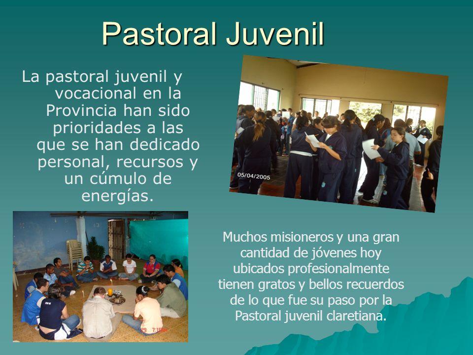 La pastoral juvenil y vocacional en la Provincia han sido prioridades a las que se han dedicado personal, recursos y un cúmulo de energías. Pastoral J