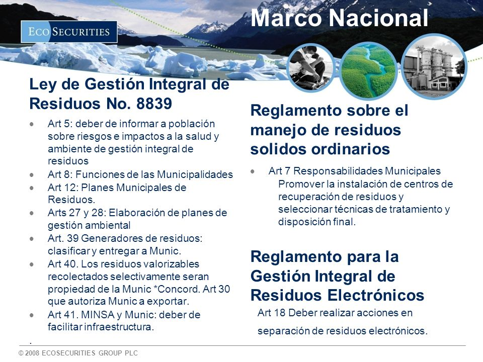 © 2008 ECOSECURITIES GROUP PLC Marco Nacional Ley de Gestión Integral de Residuos No.