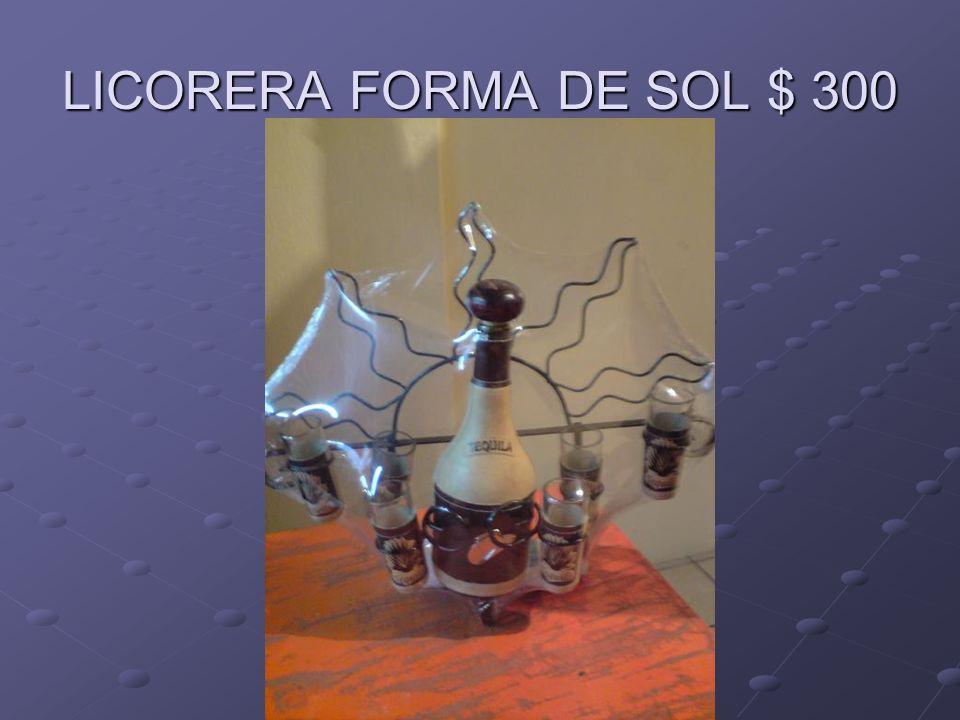 LICORERA FORMA DE SOL $ 300