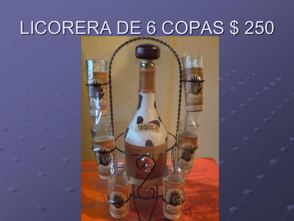 LICORERA DE 6 COPAS $ 250