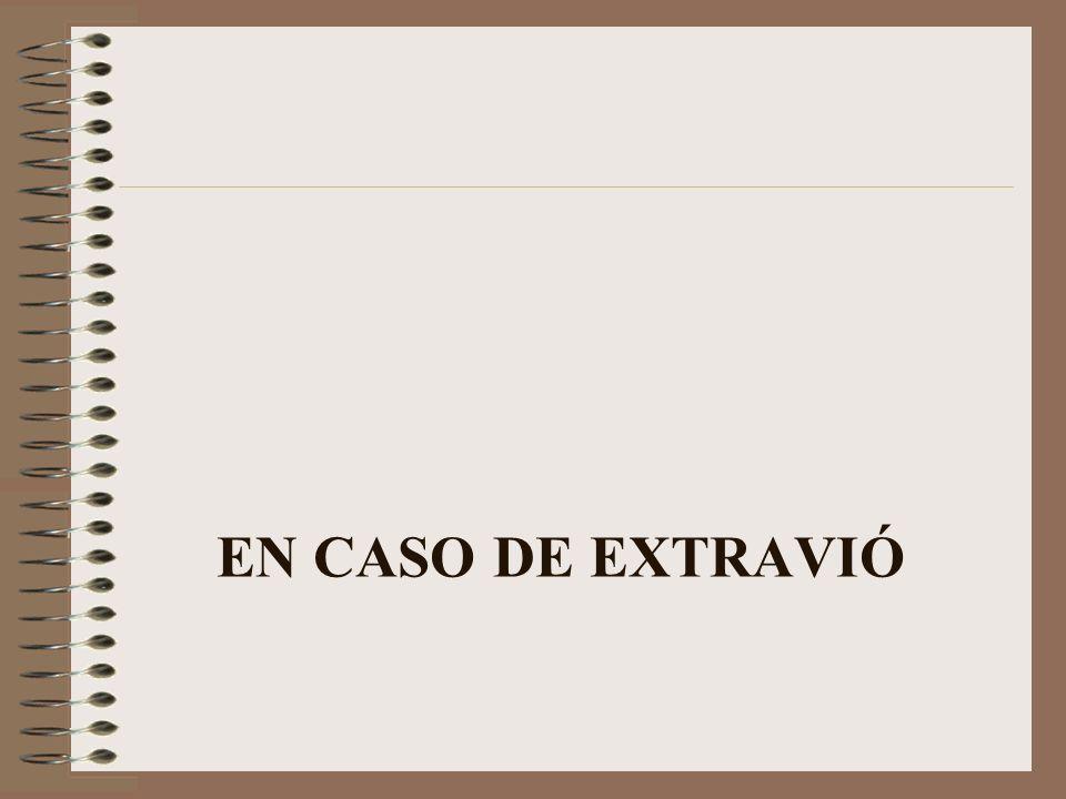 EN CASO DE EXTRAVIÓ