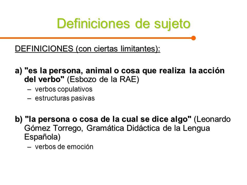 Definiciones de sujeto (continuación) El sujeto es no es una persona, animal o cosa sino una función que alude a esos referentes.El sujeto es no es una persona, animal o cosa sino una función que alude a esos referentes.