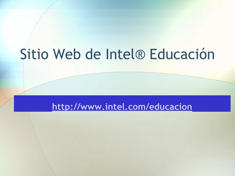 Sitio Web de Intel® Educación http://www.intel.com/educacion